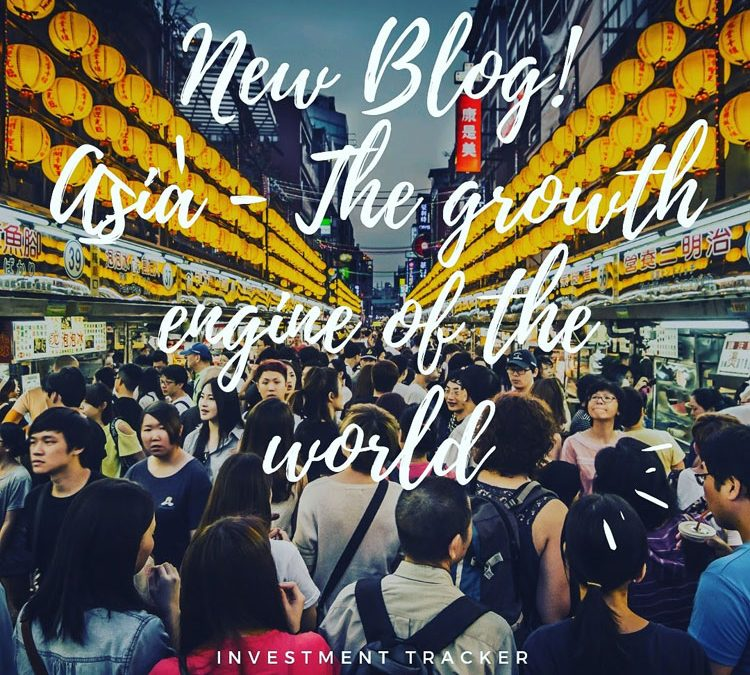 ASIA – THE GROWTH ENGINE OF THE WORLD